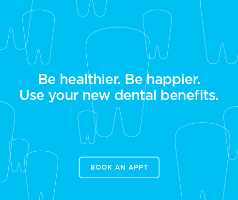 Be Heathier, Be Happier. Use your new dental benefits. - Dentists of North Las Vegas